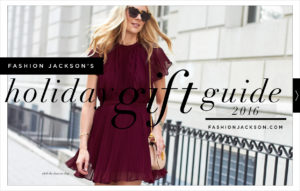 Fashion Jackson Holiday Gift Guide 2016